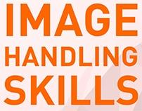 Image Handling Skills