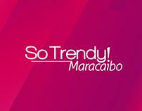 Producción Audiovisual - So Trendy Maracaibo