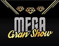Mega Gran Show