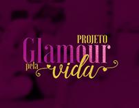 Projeto: Glamour pela Vida