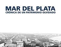 Mar del Plata, Crónica de un patrimonio perdido (libro)