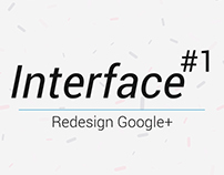 Interface #1 - Redesign Google+