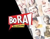 Bora - Live Marketing ¬ Brand Concept
