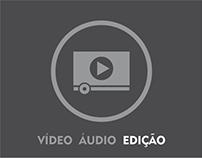 VIDEO AUDIO • Edição