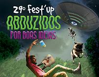 29° Fest'up: Abduzidos por boas ideias.
