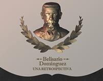 Belisario Domínguez - Una Retrospectiva