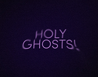 Holy Ghosts!
