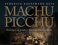 MACHU PICCHU - Federico Kaufmann Doig