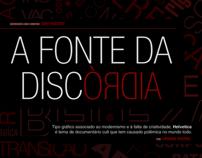 """Projeto Gráfico de Revista: """"A fonte da discórdia"""""""