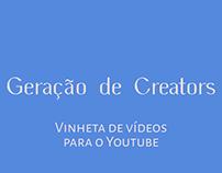 Vinheta - Geração de Creators