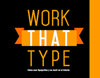 Work That Type (Part 3)