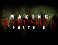 Making of Babushka Mograph Title