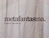 Metafantasma - Ensayo Fotográfico