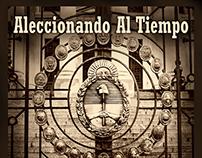Aleccionando Al Tiempo, Buenos Aires, Argentina