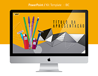 Apresentação Power Point | Kit Template | Bic