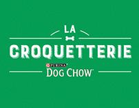 La Croquetterie Dog Chow