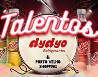 [Proposta] Talentos Dydyo e Porto Velho Shopping