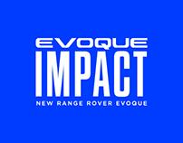 Land Rover - Evoque Impact