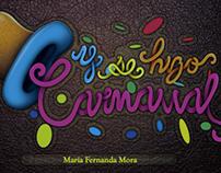 Libro ilustrado: Y se hizo carnaval