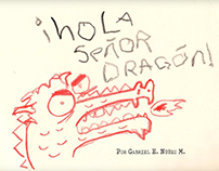 ¡Hola señor dragón!