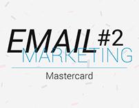 E-mail Marketing #2 - Mastercard