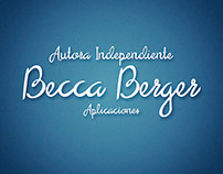 Becca Berger/Autora Independiente