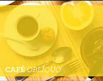 Oblique Breakfast (Café Oblíquo) - Photography