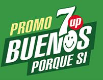 Promo 7up - Buenos porque sí.
