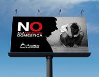 Valla y Cartel de campaña NO A LA VIOLENCIA DOMÉSTICA