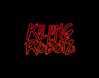 KILLING ROBOTZ (Music)