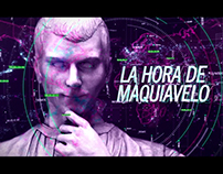 La Hora de Maquiavelo - Apertura, Intro TV