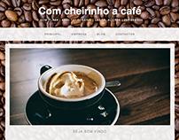 Com cheirinho a café // Website
