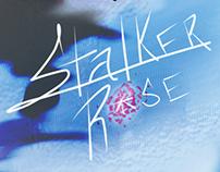 Stalker Rose