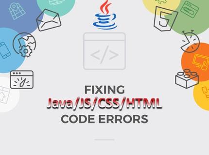 Fixing Java/JS/CSS/HTML Code Errors