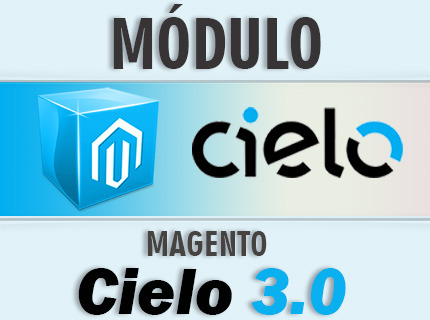 Instalação Magento Módulo Integração Cielo 3.0