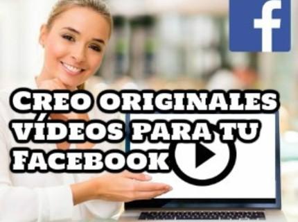 Creo originales vídeos para tu Facebook