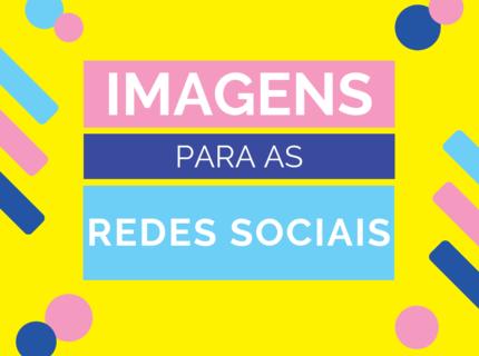 Pacote de Imagens para as Redes Sociais