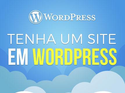 Tenha um site em Wordpress em 10 dias. Confira!
